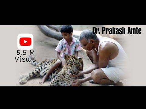 Dr.  Prakash Amte ( Amte's Animal Ark )