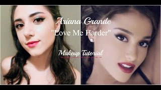 "Ariana Grande ""Love Me Harder"" Official Video Inspired Makeup Tutorial"