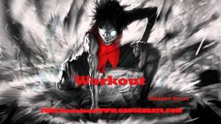 Aggressive Anime Rap Beat ''Workout'' prod. Ganga Beats [2016] FREE DOWNLOAD