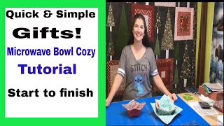 Quick Gifts!  Sew Simple Microwave Bowl Cozy Tutorial!