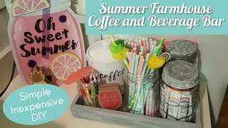 SUMMER FARMHOUSE COFFEE AND BEVERAGE BAR | Inexpensive DIY | Small Spaces