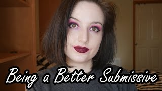 How to Be a Better Submissive [BDSM]