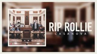 Casanova - RIP Rollie (Official Audio)