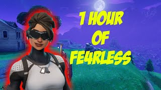1 Hour of Fe4RLess (Fortnite Edition)