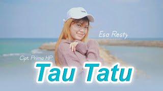 Download lagu Esa Risty - Tau Tatu ( )