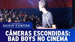 Câmeras Escondidas (10/04/16) - Bad Boys no Cinema