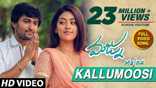 Majnu Video Songs | Kallumoosi Full Video Song | Nani | Anu Immanuel | Gopi Sunder