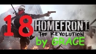HOMEFRONT THE REVOLUTION gameplay ITA EP 18 LA RIVOLUZIONE FINALE by GRACE