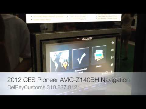 CES 2012 Pioneer AVIC-Z140BH/ New Navigation iphone ANDROID AVIC-Z140BT