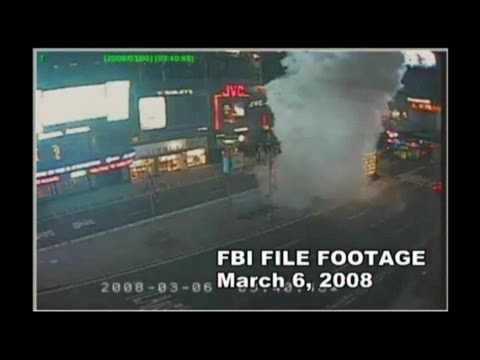 Times Square Bombing: FBI Releases New Video of 2008 Attack