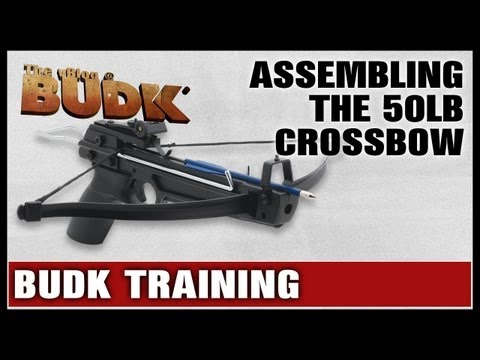 BudK Training - How to Assemble the 50LB Crossbow