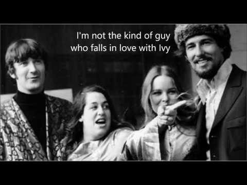 For the Love of Ivy  THE MAMAS & THE PAPAS (with lyrics)