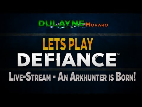 Lets Play Defiance (PC) #1 - An Arkhunter is born! (Live Stream Gameplay)