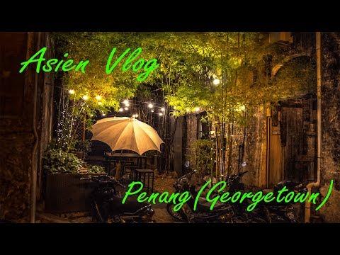 Willkommen in Penang (Georgetown) | VLOG#15 | Malaysien