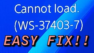PS4 (WS-37403-7) FIX Error Code Easy!