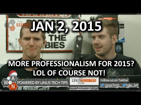 The WAN Show - GTX 960 Rumours & A New, More Professional Show for 2015?? NAH! - Jan 2, 2015