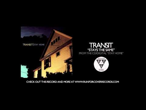 Transit - Stays the Same
