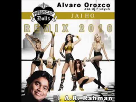 A.R. Rahman feat. The Pussycat Dolls - Jai Ho! (Alvaro Orozco...