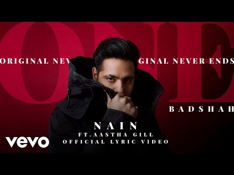 Badshah - Nain | Feat Aastha Gill | ONE Album | Official Lyric Video ft. Aastha Gill