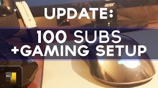GAMING SETUP + 100 SUBS AGAIN?! Thank You for 100 Subscribers! -SplitDiversion Gaming