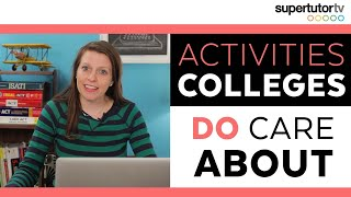 Activities That DO Impress Colleges!!! OWN the College Admissions Process