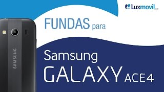 Fundas Samsung Galaxy Ace 4 - Luxmovil.com