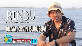 Bram Kevin Supusepa -RINDU - Lagu Ambon Terbaru 2018 -Kevins Music Studio ( Official Video & Music )