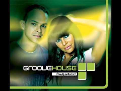Groovehouse - Ébredj Mellettem (2005) [Teljes Album]