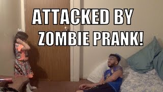 ATTACKED BY ZOMBIE PRANK!!