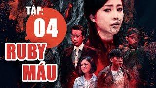 Ruby Máu - Tập 4 | Phim hình sự Việt Nam hay nhất 2019 | ANTV