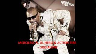 Merciless ft. Little Hero   Action Fire - God Alone - YouTube.flv