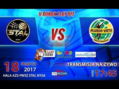 II Runda Fazy Play Off Aluron Wirtu vs Stal Nysa - LIVE