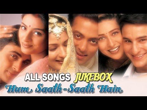 Hum Saath Saath Hain - All Songs Jukebox - Super Hit Hindi Songs - Old Hindi Songs