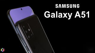 Samsung Galaxy A51 Official Video, Launch Date, Price, Specs, Camera, Features, First Look, Trailer