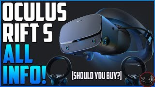 OCULUS RIFT S   All specs, EVERYTHING we know + should you buy [Best PC VR?]
