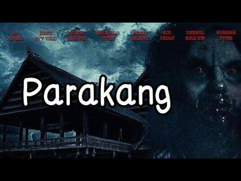 Film Indonesia Terbaru 2018 The Real Parakang Full Movie