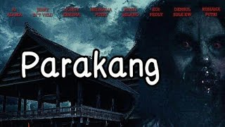 Film Indonesia terbaru 2018 The Real Parakang full movie