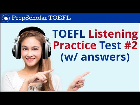 TOEFL Listening Practice Test #2: Full Test With Answers