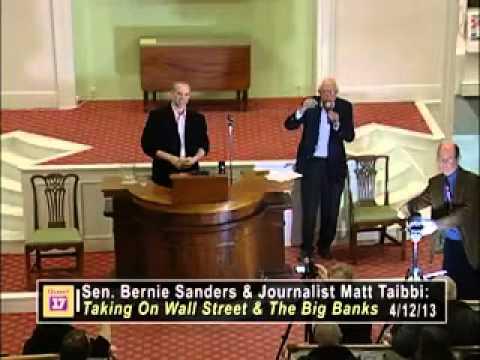 Too Big To Fail, Too Big To Jail: Matt Taibbi, Bernie Sanders Town Hall  2013