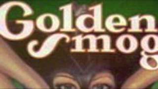 Watch Golden Smog Friend video