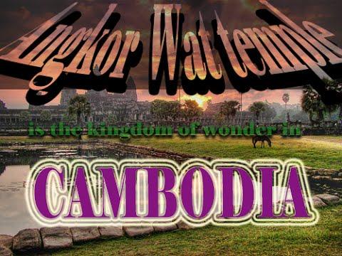 Cambodia tourism Angkor Wat location | Cambodia tourism attractions at Angkor Wat 2016