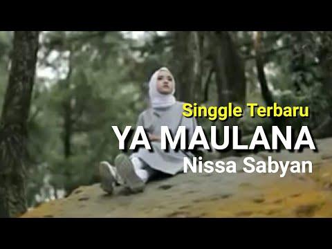 NISSA SABYAN - Ya Maulana (Bidadari) Lirik Indonesia