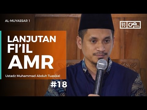 Al-Muyassar (18) :  Cara Membuat Fi'il Amr - Ustadz M Abduh Tuasikal