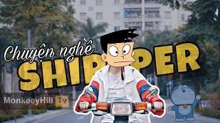 CHUYỆN NGHỀ SHIPPER - Hậu Hoàng   Nhạc Chế Doraemon
