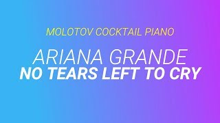 No Tears Left to Cry - Ariana Grande cover by Molotov Cocktail Piano