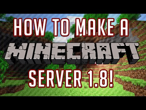 How To Make A Minecraft Server: 1.8.3 [Updated Version] [Tutorial]