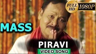 Mass Movie Video Songs   Piravi Song   Suriya, Nayantara, Pranitha   Yuvan Shankar Raja