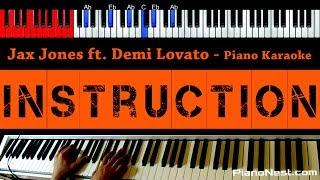Jax Jones Instruction ft Demi Lovato and Stefflon Don HIGHER Key Piano Karaoke Sing Along