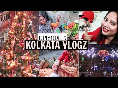 Kolkata Christmas Celebration 2018 | Park Street Bow Barracks | Local Sabji Mandi Tour