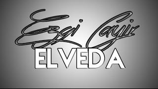 Ezgi Cayir - Elveda (Meksika)